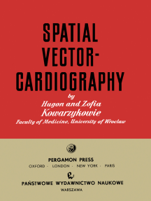 Spatial Vectorcardiography: International Series of Monographs on Pure and Applied Biology: Division-Modern Trends in Physiological Sciences