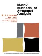 Matrix Methods of Structural Analysis