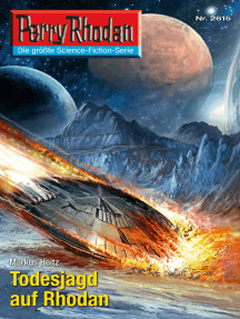 "Perry Rhodan 2615: Todesjagd auf Rhodan: Perry Rhodan-Zyklus ""Neuroversum"""