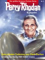 Perry Rhodan Kompakt 5