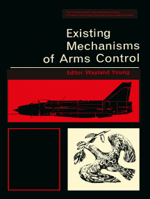 Existing Mechanisms of Arms Control