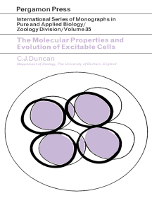 The Molecular Properties and Evolution of Excitable Cells: International Series of Monographs in Pure and Applied Biology