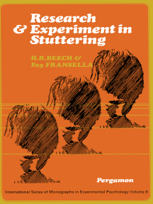Research and Experiment in Stuttering: International Series of Monographs in Experimental Psychology
