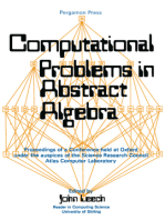 Computational Problems in Abstract Algebra: Proceedings of a Conference Held at Oxford Under the Auspices of the Science Research Council Atlas Computer Laboratory, 29th August to 2nd September 1967