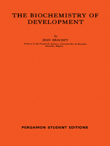 The Biochemistry of Development: International Series of Monographs on Pure and Applied Biology