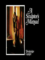A Sculptor's Manual: The Commonwealth and International Library: Painting, Sculpture and Fine Arts