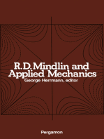 R.D. Mindlin and Applied Mechanics: A Collection of Studies in the Development of Applied Mechanics Dedicated to Professor Raymond D. Mindlin by His Former Students