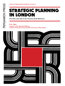 Strategic Planning in London: The Rise and Fall of the Primary Road Network