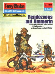 "Perry Rhodan 1513: Rendezvous auf Jimmerin: Perry Rhodan-Zyklus ""Die Linguiden"""
