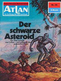 """Atlan 56: Der schwarze Asteroid: Atlan-Zyklus """"Im Auftrag der Menschheit"""""""