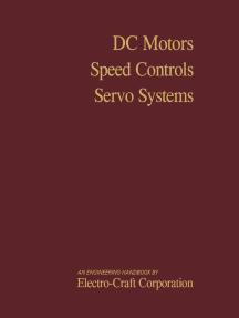 DC Motors, Speed Controls, Servo Systems: An Engineering Handbook