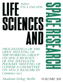 Life Sciences and Space Research: Proceedings of the Open Meeting of the Working Group on Space Biology of the Sixteenth Plenary Meeting of COSPAR