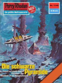 """Perry Rhodan 1148: Die schwarze Pyramide: Perry Rhodan-Zyklus """"Die endlose Armada"""""""