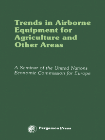 Trends in Airborne Equipment for Agriculture and Other Areas: Proceedings of a Seminar Organized by the United Nations Economic Commission for Europe, Warsaw, 18-22 September 1978
