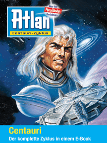 Atlan - Centauri-Zyklus (Sammelband): E-Book-Paket: alle 12 Romane in einem Band