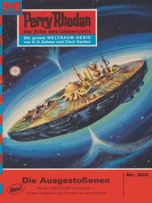 """Perry Rhodan 510: Die Ausgestoßenen: Perry Rhodan-Zyklus """"Der Schwarm"""""""