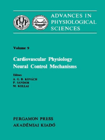 Cardiovascular Physiology Neural Control Mechanisms: Proceedings of the 28th International Congress of Physiological Sciences, Budapest, 1980