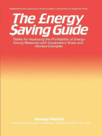 The Energy Saving Guide: Tables for Assessing the Profitability of Energy Saving Measures with Explanatory Notes and Worked Examples