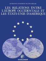 Les Relations entre l'Europe occidentale et les États-Unis d' Amérique: Université des Sciences Juridiques, Politiques, Sociales et de Technologie de Strasbourg sous le Haut Patronage du Conseil de l'Europe
