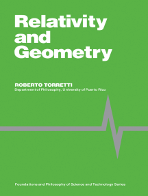 Relativity and Geometry: Foundations and Philosophy of Science and Technology Series