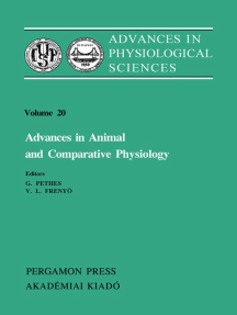 Advances in Animal and Comparative Physiology: Advances in Physiological Sciences: Proceedings of The 28Th International Congress of Physiological Sciences Budapest 1980