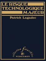 Le Risque Technologique Majeur: Politique, Risque et Processus de Développement