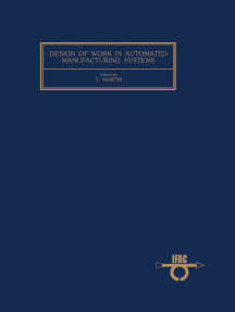 Design of Work in Automated Manufacturing Systems: Proceedings of the IFAC Workshop, Karlsruhe, Federal Republic of Germany, 7–9 November 1983