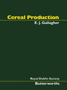 Cereal Production: Proceedings of the Second International Summer School in Agriculture Held by the Royal Dublin Society in Cooperation with W K Kellogg Foundation