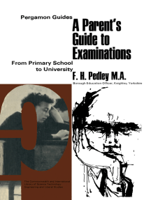 A Parent's Guide to Examinations: From Primary School to University