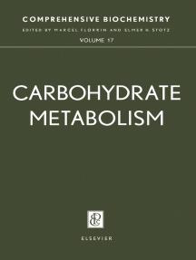 Carbohydrate Metabolism: Comprehensive Biochemistry