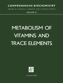 Metabolism of Vitamins and Trace Elements: Comprehensive Biochemistry