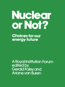 Nuclear or Not?: Choices for Our Energy Future