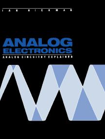 Analog Electronics: Analog Circuitry Explained