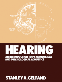 Hearing: An Introduction to Psychological and Physiological Acoustics