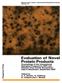 Evaluation of Novel Protein Products: Proceedings of the International Biological Programme (IBP) and Wenner-Gren Center Symposium Held in Stockholm, September 1968