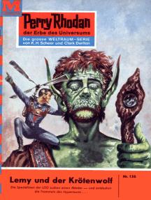 """Perry Rhodan 156: Lemy und der Krötenwolf: Perry Rhodan-Zyklus """"Das Zweite Imperium"""""""