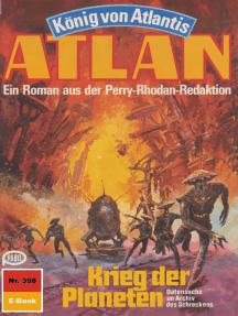 "Atlan 398: Krieg der Planeten: Atlan-Zyklus ""König von Atlantis"""