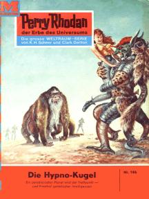 """Perry Rhodan 186: Die Hypno-Kugel: Perry Rhodan-Zyklus """"Das Zweite Imperium"""""""