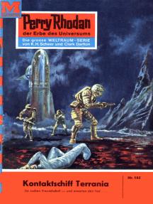 "Perry Rhodan 165: Kontaktschiff Terrania: Perry Rhodan-Zyklus ""Das Zweite Imperium"""