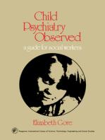 Child Psychiatry Observed