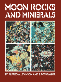 Moon Rocks and Minerals: Scientific Results of the Study of the Apollo 11 Lunar Samples with Preliminary Data on Apollo 12 Samples