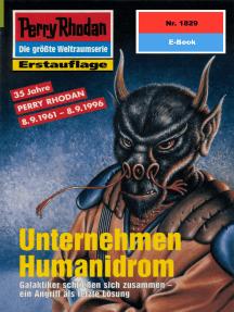 "Perry Rhodan 1829: Unternehmen Humanidrom: Perry Rhodan-Zyklus ""Die Tolkander"""