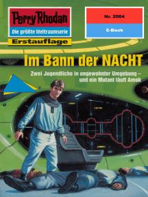 """Perry Rhodan 2004: Im Bann der NACHT: Perry Rhodan-Zyklus """"Die Solare Residenz"""""""