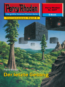 "Perry Rhodan 2207: Der letzte Gesang: Perry Rhodan-Zyklus ""Der Sternenozean"""