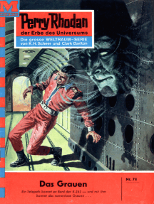 "Perry Rhodan 74: Das Grauen: Perry Rhodan-Zyklus ""Atlan und Arkon"""