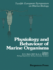 Physiology and Behaviour of Marine Organisms: Proceedings of the 12th European Symposium on Marine Biology, Stirling, Scotland, September 1977