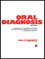 Oral Diagnosis: A Handbook of Modern Diagnostic Techniques Used to Investigate Clinical Problems in Dentistry