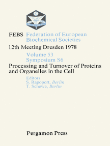 Processing and Turnover of Proteins and Organelles in the Cell: FEBS Federation of European Biochemical Societies: 12th Meeting, Dresden, 1978
