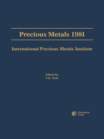 Precious Metals 1981: Proceedings of the Fifth International Precious Metals Institute Conference, Held in Providence, Rhode Island, June 2-5, 1981