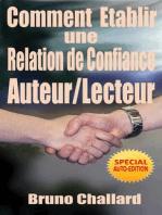 Etablir une relation de confiance avec ses lecteurs